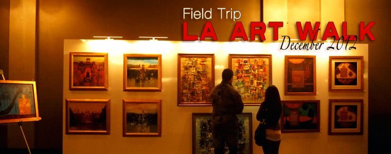 Post image for Field Trip: L.A. Art Walk, December 2012